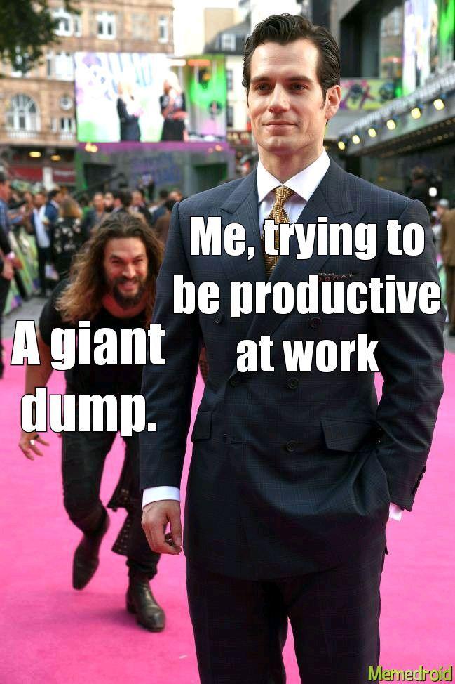 Literally every day - meme