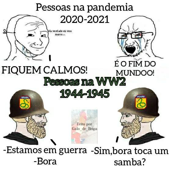 Na segunda Guerra mundial os Brasileiros tocavam samba fora de combate - meme