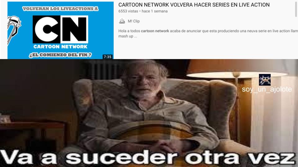 """contexto: en 2009 cartoon network hizo un bloque de series live action llamada """"cn real"""" que termino siendo un fracaso - meme"""