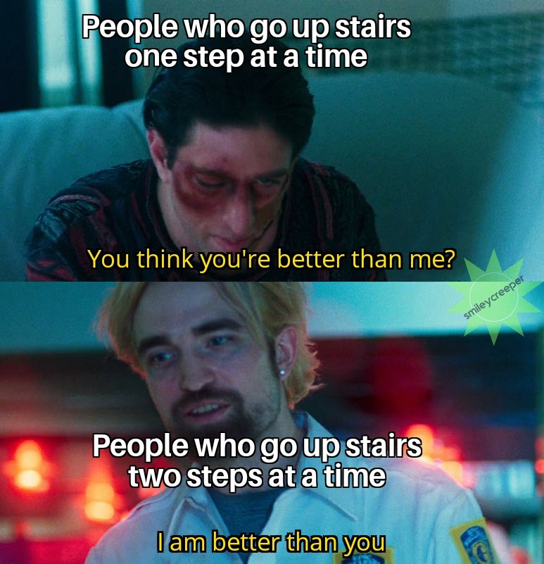 I have too many stairs in my house to do this - meme