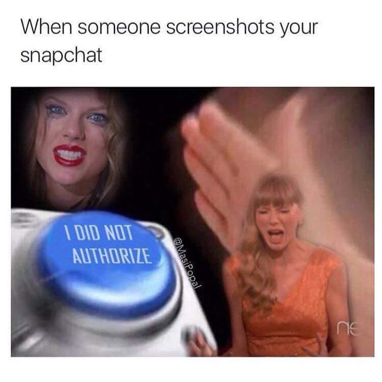 I love it when girls take screenshots of my dickpics - meme