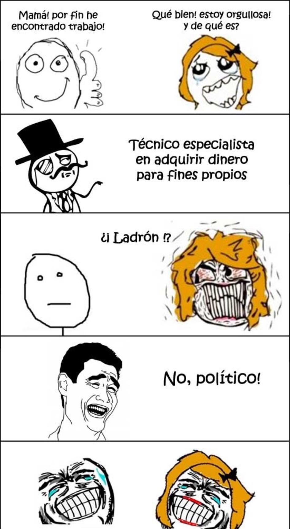 jajajajaja, ladron=politico jaja No?,ok :v - meme