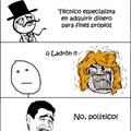 jajajajaja, ladron=politico jaja No?,ok :v