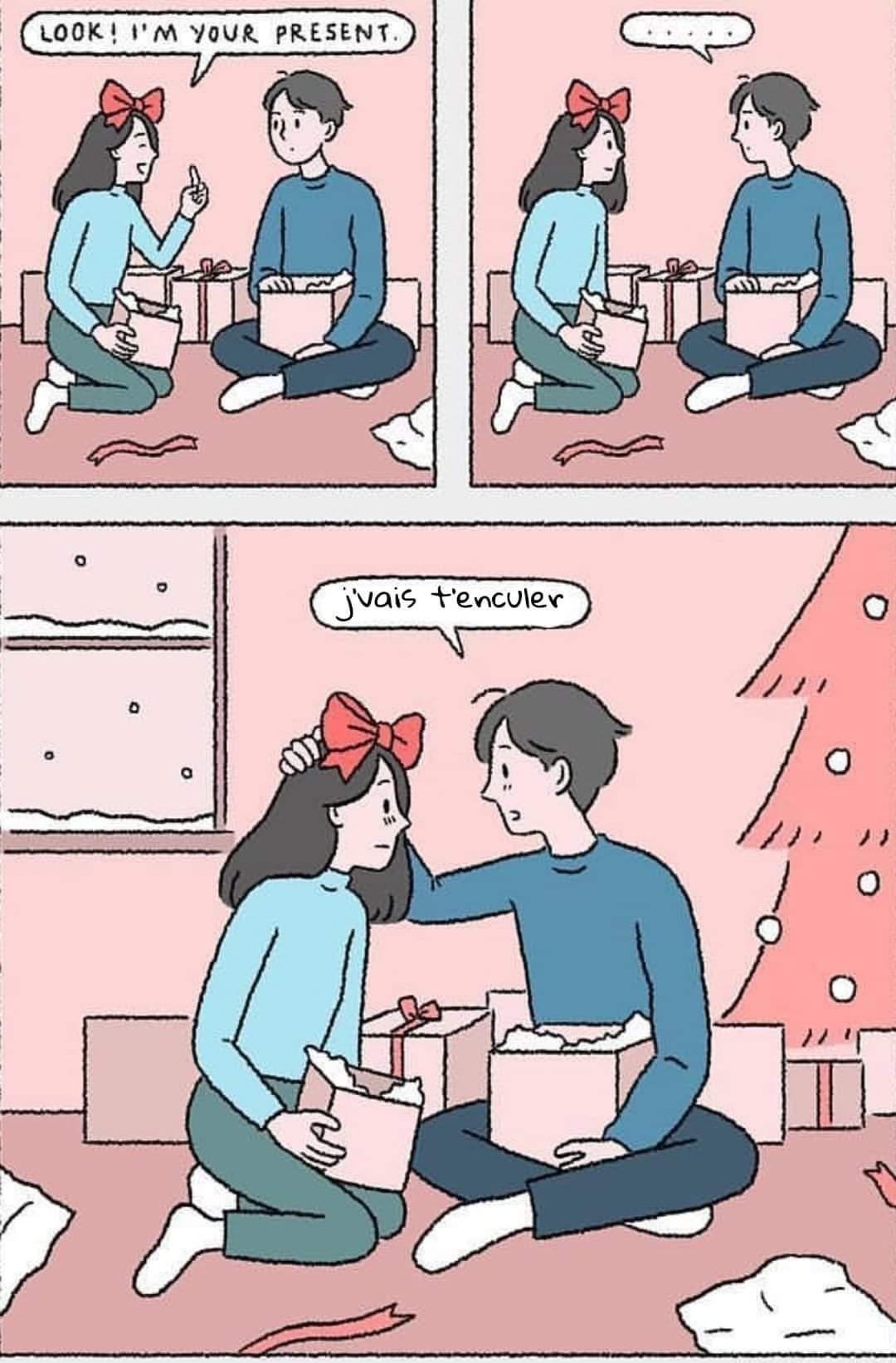 """"""" regarde, je suis ton cadeau"""" - meme"""