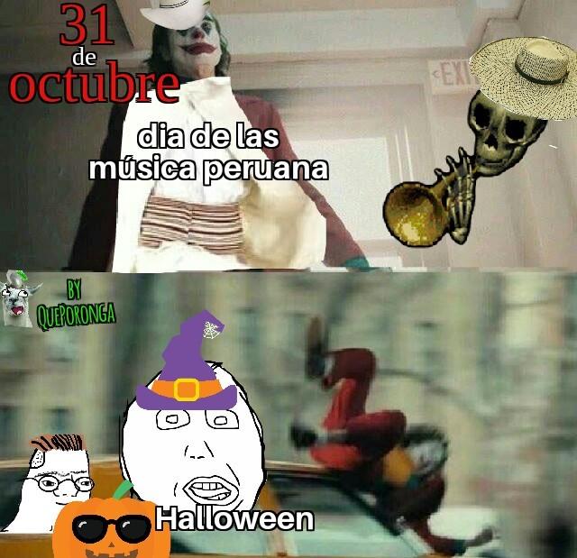 En mi pais el31 es dia de la música criolla y octubre el mes morado - meme