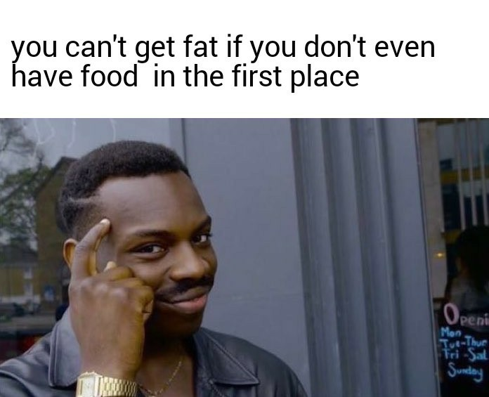 How to not get fat - meme