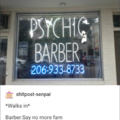 1st comment is a psychic barber