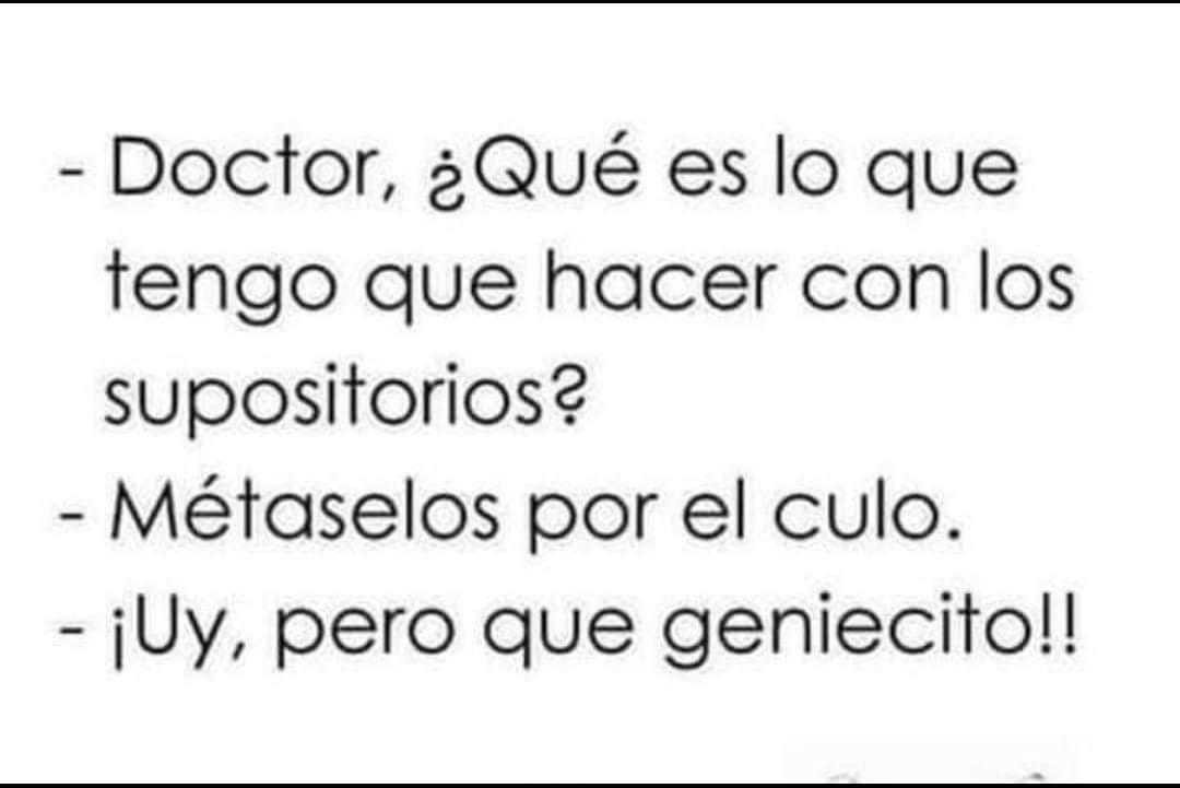 Huy, pero que genio doctor... - meme