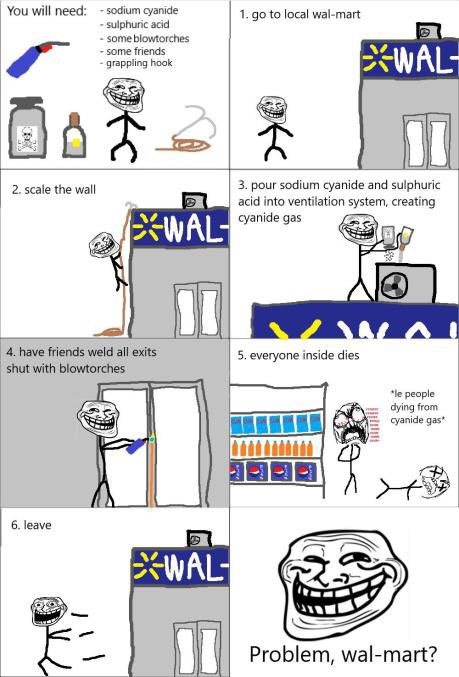 Problem, Wal-Mart? - meme