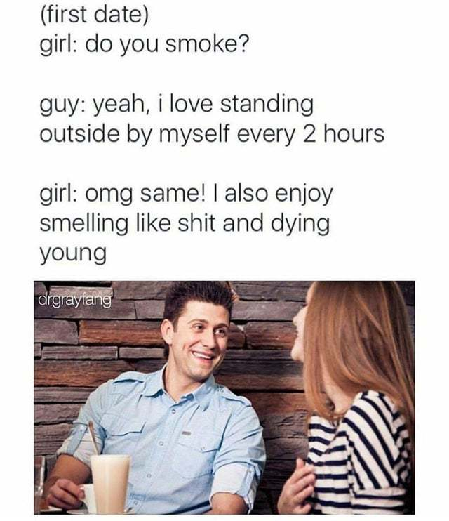Do you smoke? - meme