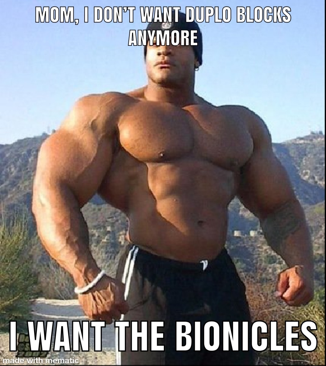 bionicles were fire, change my mind - meme