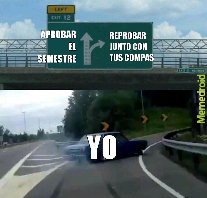 ¿PASAR O NO PASAR? - meme