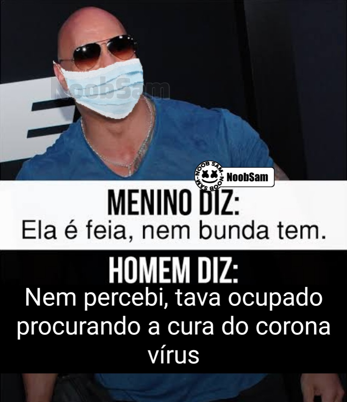 Corona chegou no Brasil galera,fudeu tudo - meme