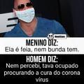 Corona chegou no Brasil galera,fudeu tudo