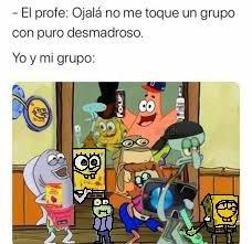 YO Y MI GRUPO - meme