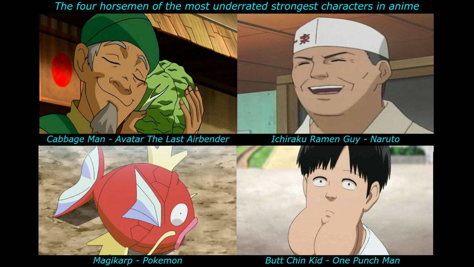 they r the strongest throughout the entire anime - meme