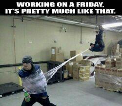 au boulot le vendredi, c'est un peu comme ça !! - meme