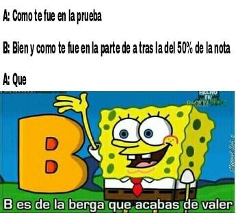 B es la berga - meme