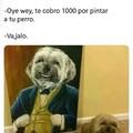 Cuando jalas para que le hagan un cuadro a tu perro