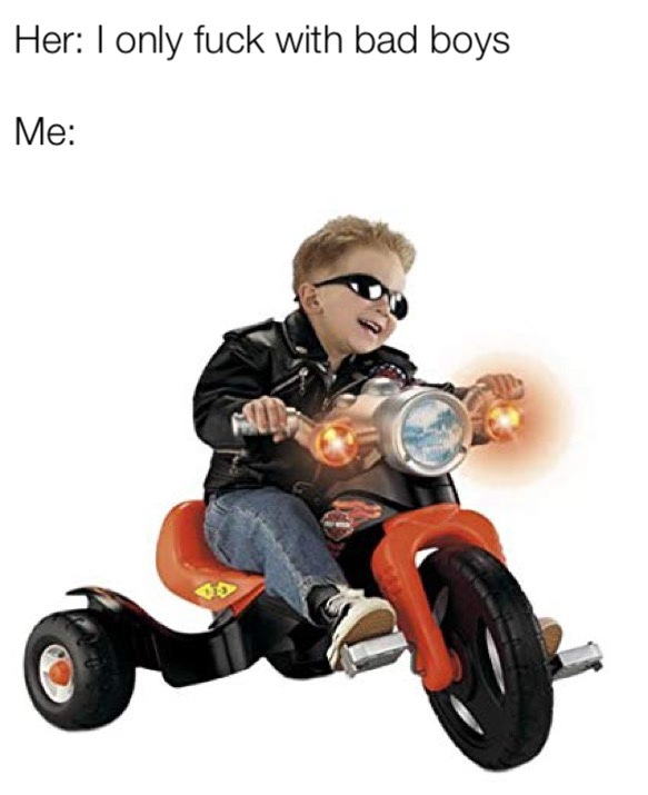 bad boy for lyfe - meme