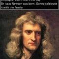 Merry Isaac Newton birthday