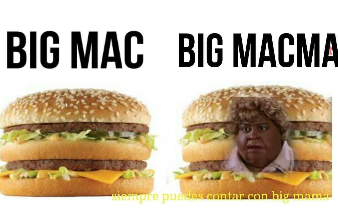 Siempre puedes contar con big mama - meme