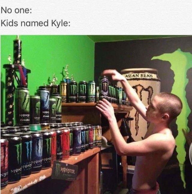 Kyle loves Monster - meme