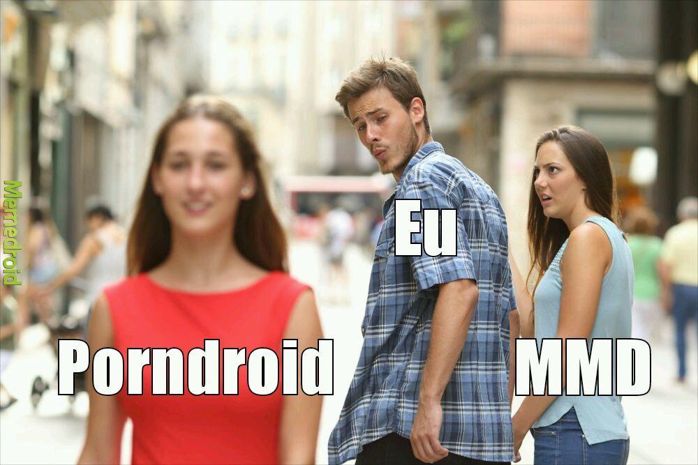 TODOS JUNTOS PARA A VOLTA DO PORNDROID - meme