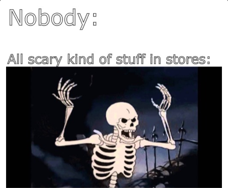 SPOOKTOBER IS CLOSE - meme