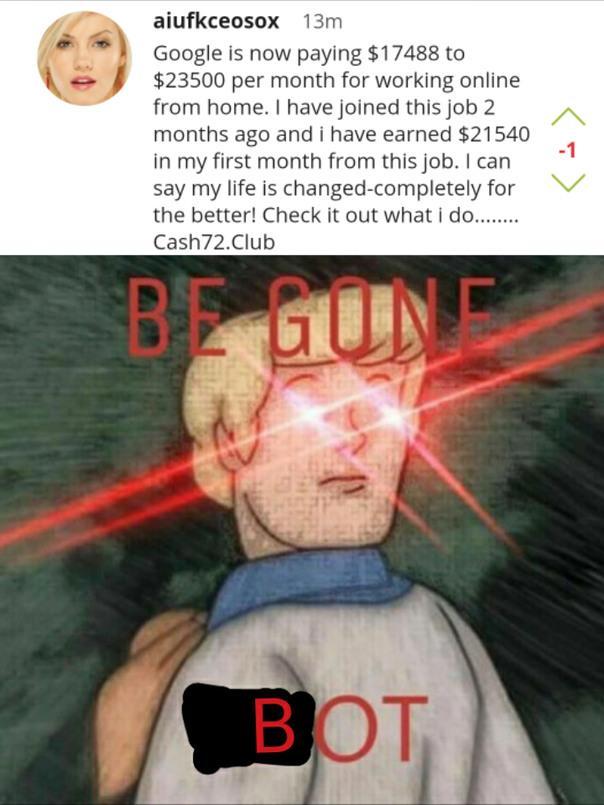 BEGONE, TH- oh wait, BEGONE BOT - meme