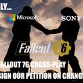 Make Fallout 76 Cross Play!