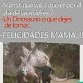 Mother of dinosaur