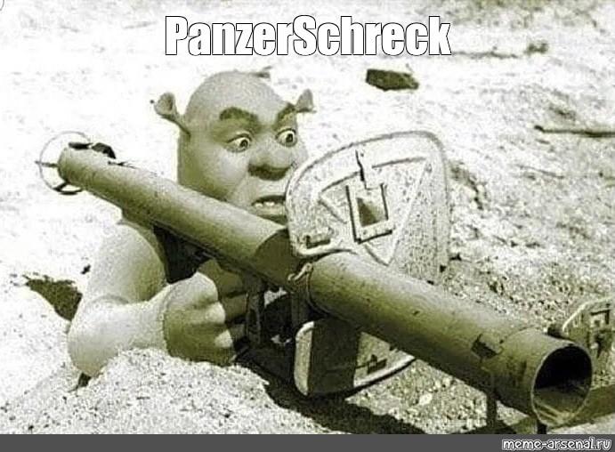 Panzerschrek is not real - meme