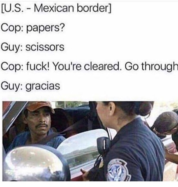 *mexican mutters to himself* fools - meme