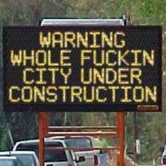 seems to be my city 24/7 - meme
