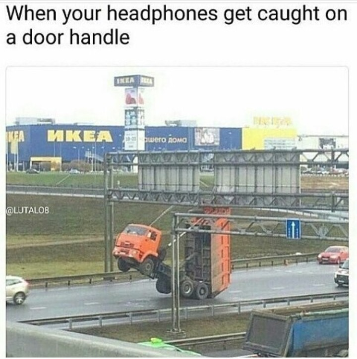 I only use headsets....... - meme