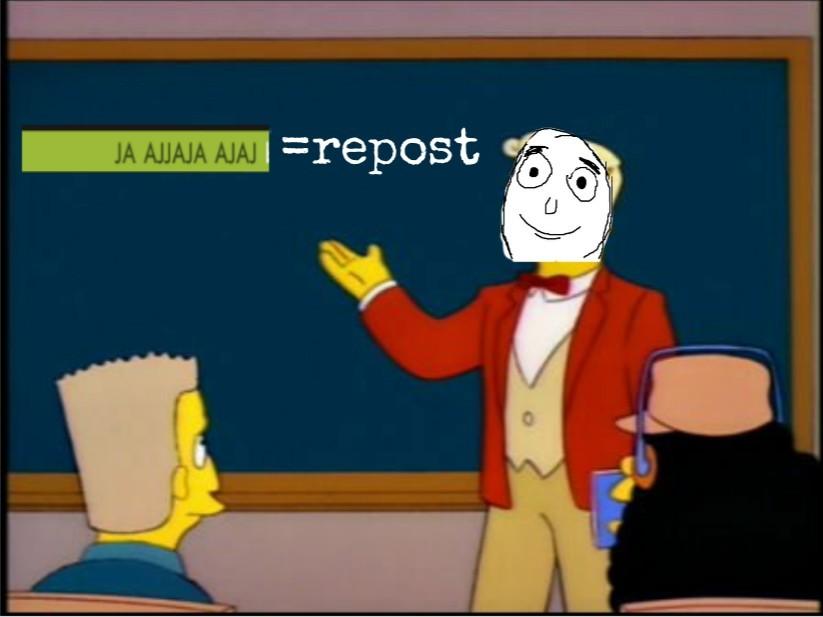 Repost=repost - meme