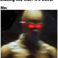 *Vibrates*