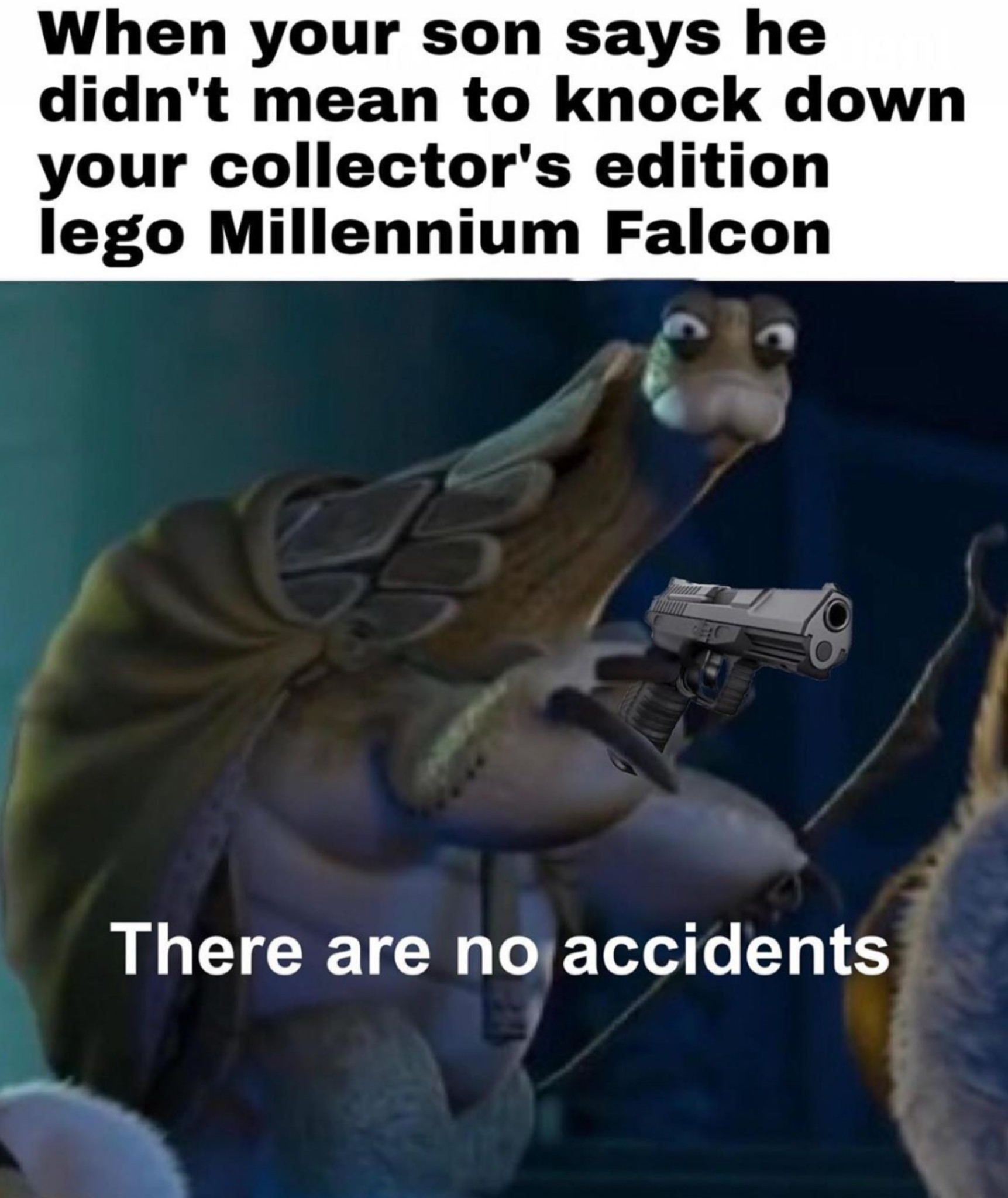 Years ago I had a friend destroy my Lego Slave 1 and I never forgave for it, glad I stopped talking to him - meme