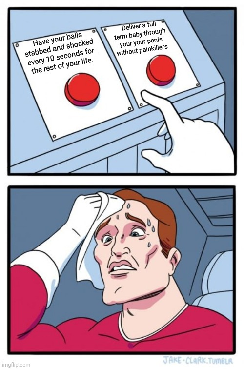 What would you rather (no third options - meme