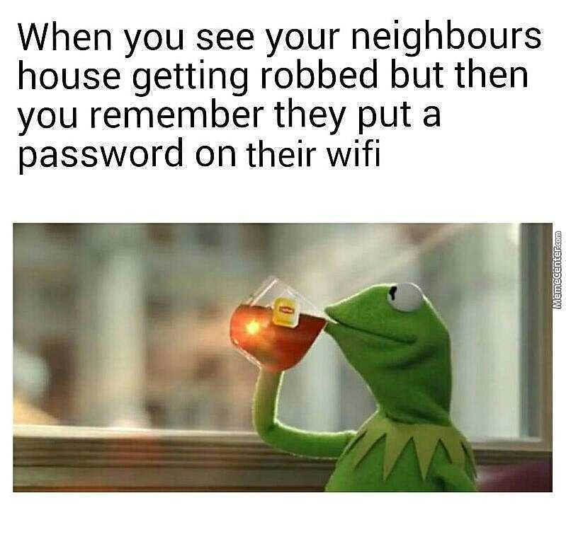 neighbours are evil - meme