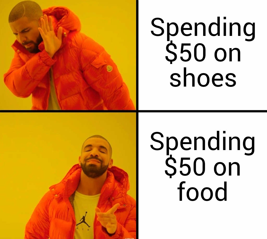 I can't eat shoes. - meme