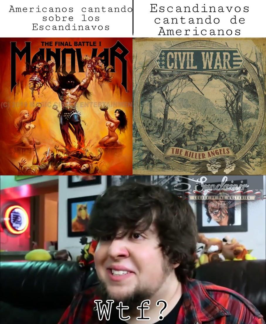 Dos bandas muy buenas, aunque prefiero Civil War. - meme