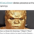 nice try cee-lo you aren't tricking us