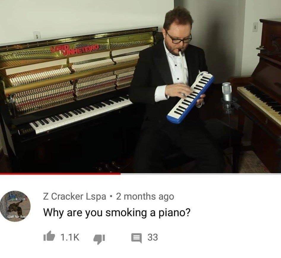 """""""PQ VC TA FUMANDO UM PIANO? - meme"""