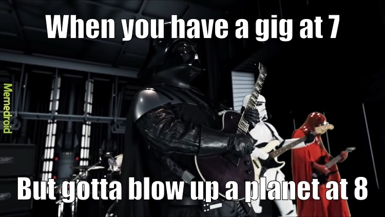 The band is called Galactic Empire - meme