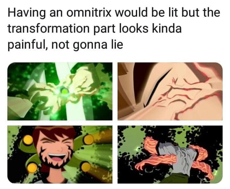 last comment will get an omnitrix - meme
