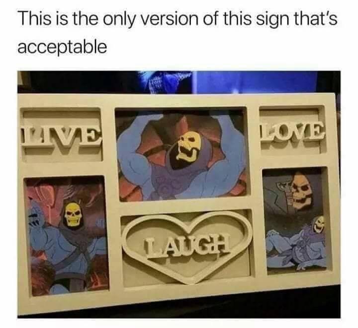 LIVE LAUGH LOVE - meme