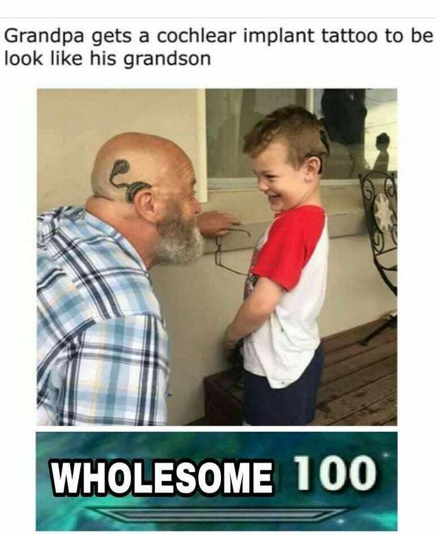 Grandpa gets a cochlear implant tattoo to look like his grandson - meme