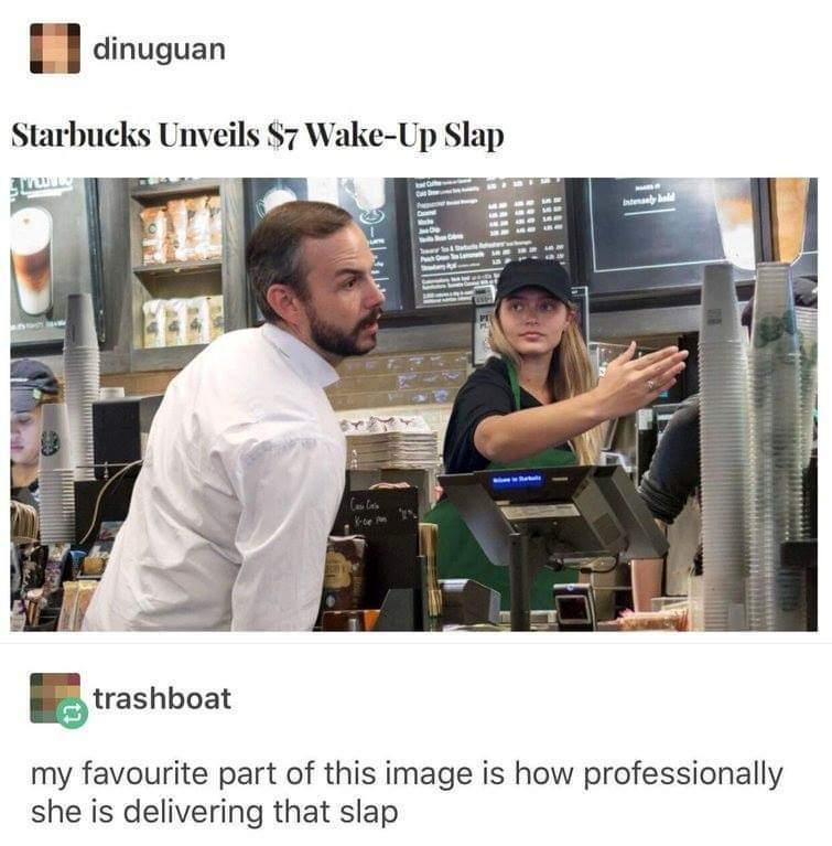 You slap the attendant.... - meme